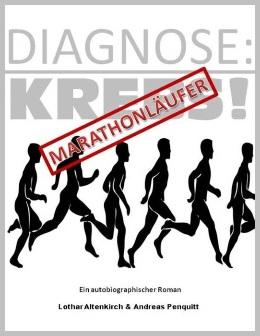 Diagnose Krebs Oder Diagnose Marathonläufer Ein Autor