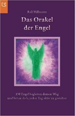Das Orakel der Engel - Ralf Hillmann