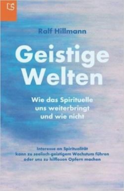 Geistige Welten - Ralf Hillmann