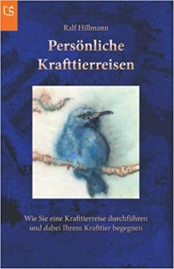 Persönliche Krafttierreisen - Ralf Hillmann