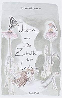 Utopia - Erdenkind Simone